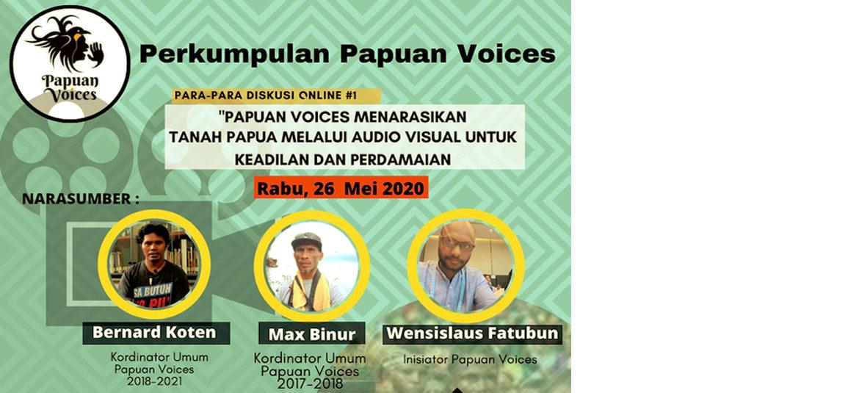 Webinar: Papuan Voices Menarasikan Tanah Papua melalui Audio Visual untuk Keadilan dan Perdamaian