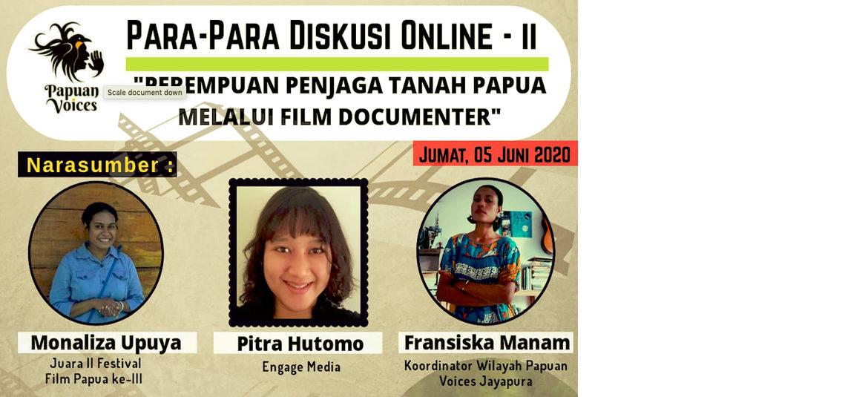 Webinar : Perempuan Penjaga Tanah Papua Melalui Film Dokumenter